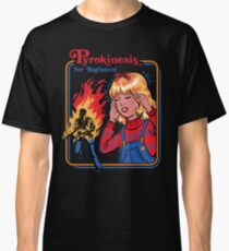 Pyrokinesis for Beginners Classic T-Shirt