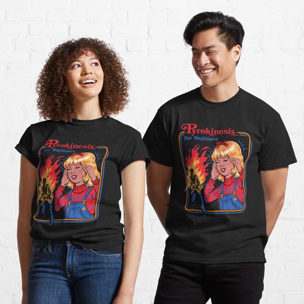 Pyrokinesis for Beginners Classic T-Shirt