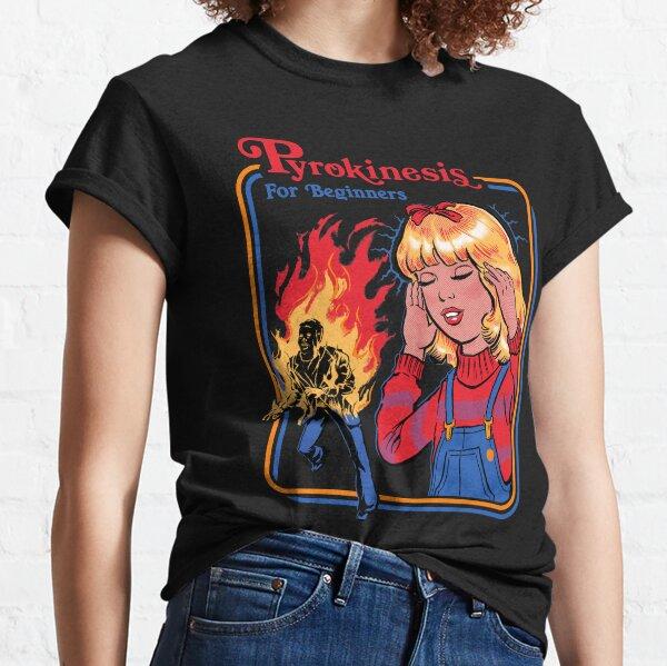 Piroquinesis para principiantes Camiseta clásica