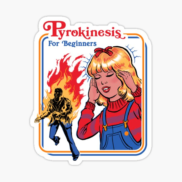 Pyrokinesis for Beginners Sticker