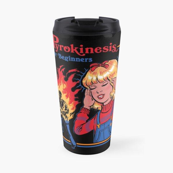 Pyrokinesis for Beginners Travel Mug
