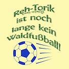 Reh-Torik ist noch lange kein Waldfußball by NafetsNuarb