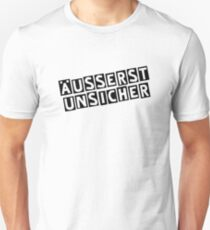 extremely uncertain Unisex T-Shirt