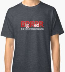 Big Red BRRR - Frost Football Classic T-Shirt
