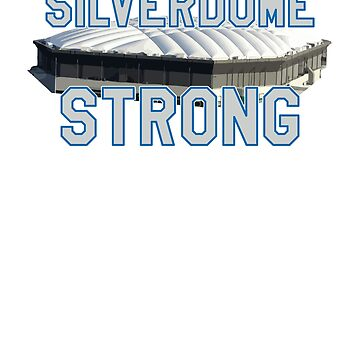 Silverdome Strong - Legendary Pontiac Football Stadium Gear by ThatSplat