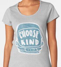 Choose Kind Wonderful Design Women's Premium T-Shirt