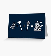 That's How Daleks are Made Greeting Card