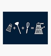 That's How Daleks are Made Photographic Print