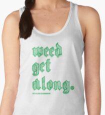 Weed Get Along Women's Tank Top