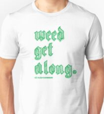 Weed Get Along Slim Fit T-Shirt