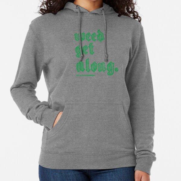 Weed Get Along Lightweight Hoodie