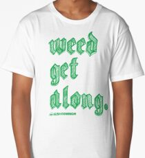 Weed Get Along Long T-Shirt