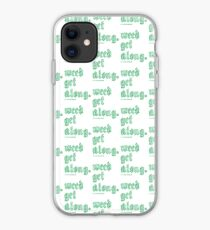 Weed Get Along iPhone Case