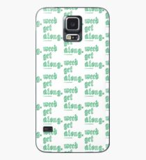 Weed Get Along Case/Skin for Samsung Galaxy