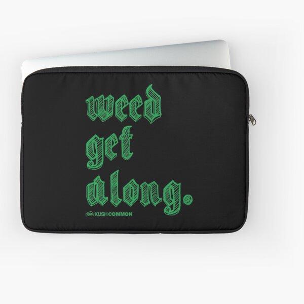 Weed Get Along Laptop Sleeve