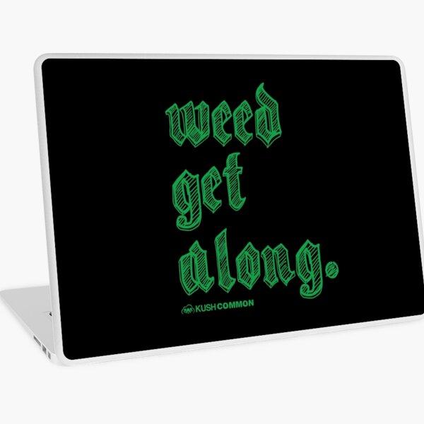 Weed Get Along Laptop Skin
