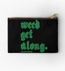 Weed Get Along Studio Pouch