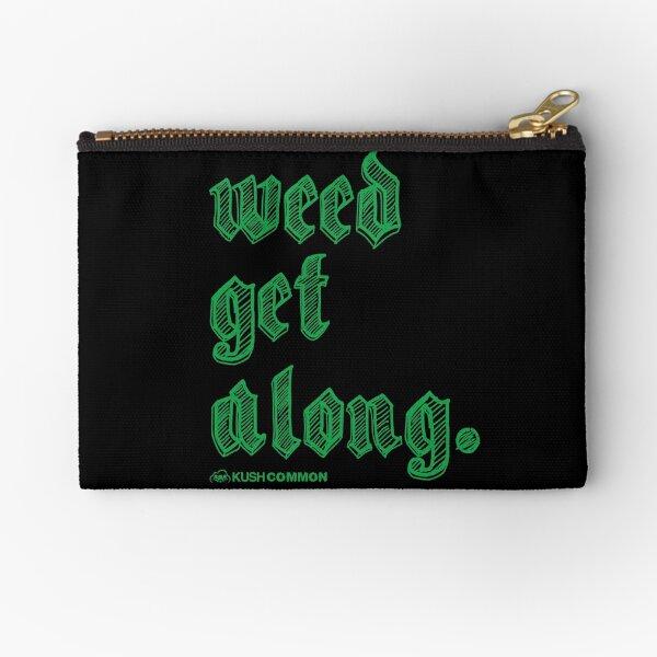 Weed Get Along Zipper Pouch