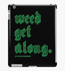 Weed Get Along iPad Case/Skin