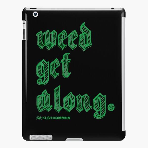Weed Get Along iPad Snap Case