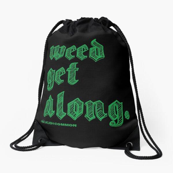 Weed Get Along Drawstring Bag