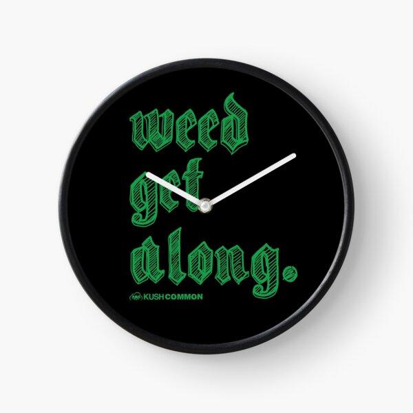 Weed Get Along Clock
