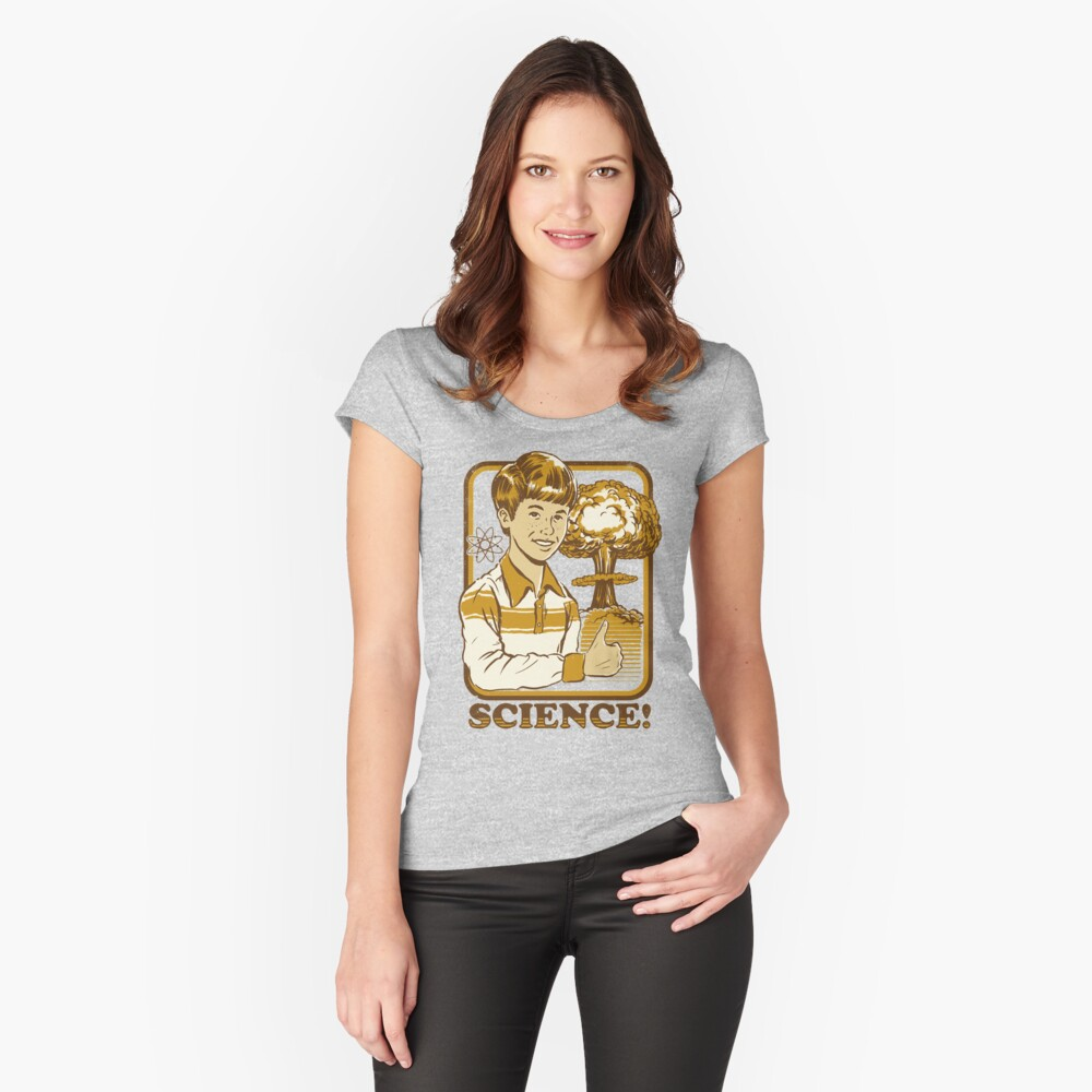 Science! Fitted Scoop T-Shirt