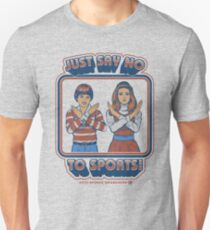 Say No to Sports Unisex T-Shirt