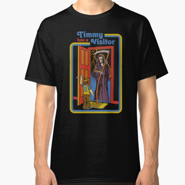 Timmy has a Visitor Classic T-Shirt