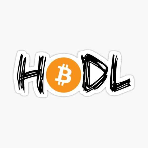 HODL Bitcoin BTC Crypto BTFD Sticker