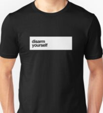 Disarm Yourself Unisex T-Shirt