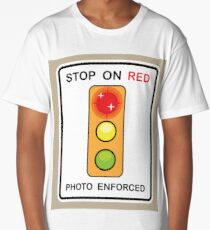 Stop on Red sign Long T-Shirt