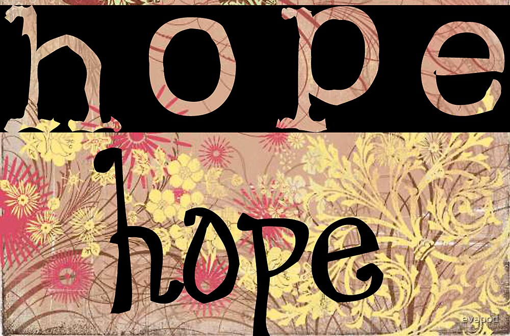 Message of hope 2 by evapod