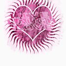Pink Live Laugh Love Design by Shannon Rogers