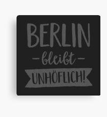 BERLIN IS UNHOUND! Canvas Print