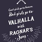 Bad girls go to Valhalla... with Ragnar's sons! by VeryGood91