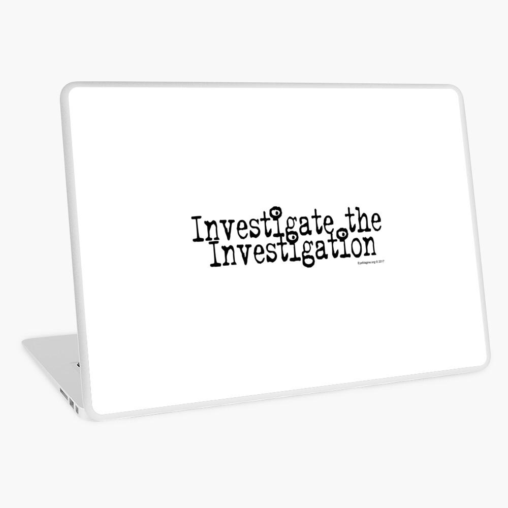 Investigate the Investigation Laptop Skin