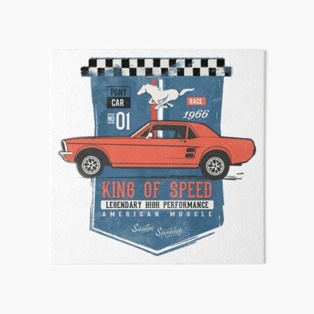 Ford Mustang - King of Speed Art Board Print