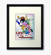 Life Is An Adventure (adventure time) Framed Print