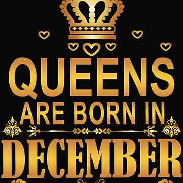 Queens Are Born In December by liniting1223
