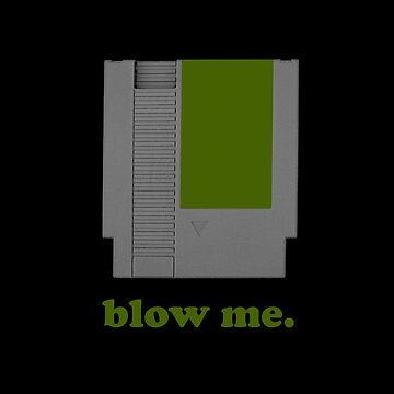 blow me. by Delta12Designs