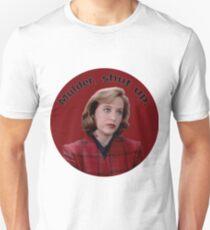 Mulder, Shut Up. T-Shirt