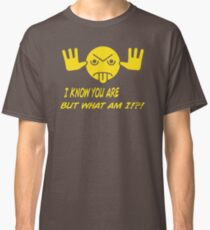 I Know You Are But What Am I XK19 Best Product Classic T-Shirt