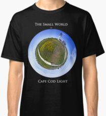 The Small World of Cape Cod Light Classic T-Shirt