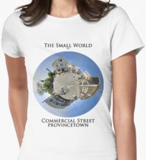 The Small World of Commercial Street, Provincetown Womens Fitted T-Shirt