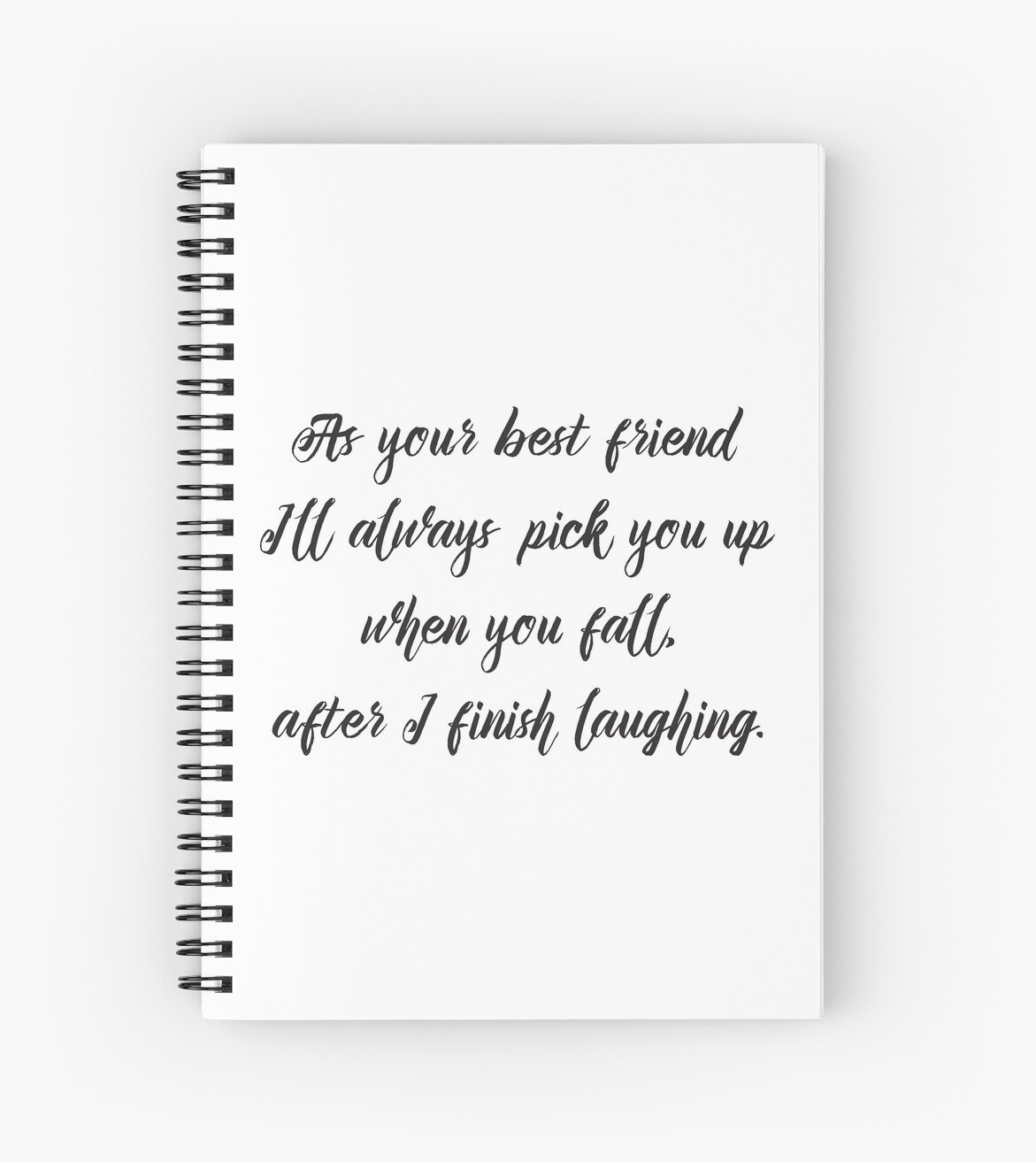 Cool Funny Inspirational Quote   Best Friend Will Pick You Up
