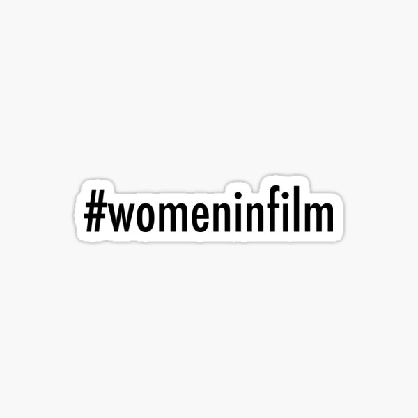 Women in Film Sticker