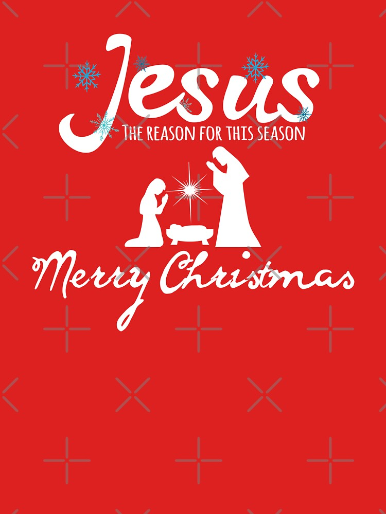 This Jesus The Reason for the Season unique and funny tee makes a ...