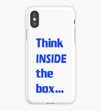 Think INSIDE the box #3 iPhone Case/Skin