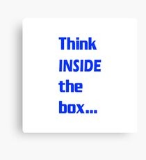 Think INSIDE the box #3 Canvas Print